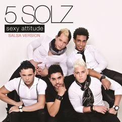 5 Solz: Sexy Attitude