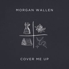 Morgan Wallen: Cover Me Up