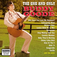 Buddy Goode: The One And Only Buddy Goode