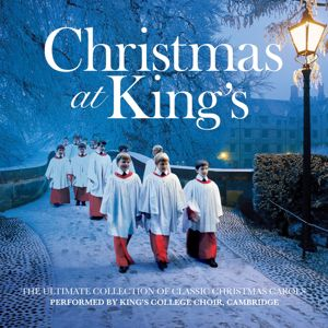 King's College Choir, Cambridge: Christmas At King's
