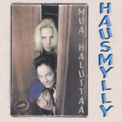 Hausmylly: Se mustamies (originaali remix)