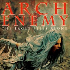 Arch Enemy: The Eagle Flies Alone