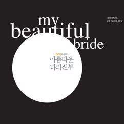 Various Artists: My Beautiful Bride (Original Soundtrack)