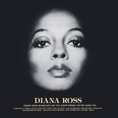 Diana Ross: Theme From Mahogany (Do You Know Where You're Going To)