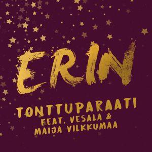 Erin: Tonttuparaati (feat. Vesala & Maija Vilkkumaa) [Vain elämää joulu]