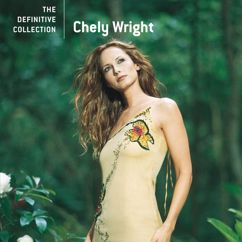 Chely Wright: Till I Was Loved By You (Album Version)