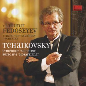 Vladimir Fedoseyev: Tchaïkovski : Symphonie Manfred - Suite Mozartiana