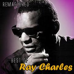 Ray Charles: Unchain My Heart (Remastered)