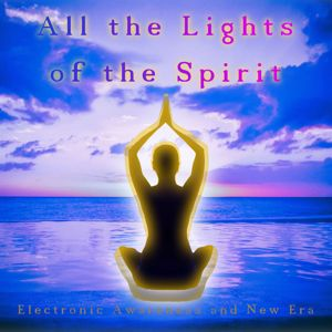Various Artists: All the Lights of the Spirit