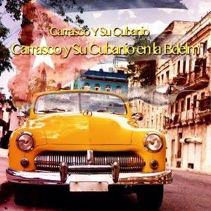 Carrasco Y Su Cubanio: Carrasco y Su Cubanio en la Bdelm