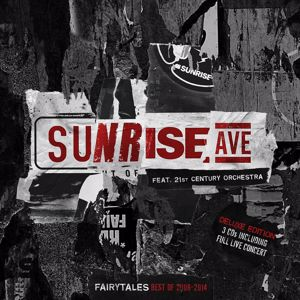 Sunrise Avenue: Fairytales - Best Of 2006-2014 (Orchestral Version / Live)