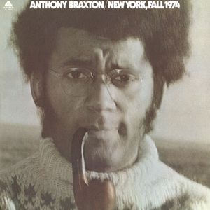 Anthony Braxton: New York, Fall 1974