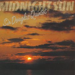 Sir Douglas Quintet: Midnight Sun