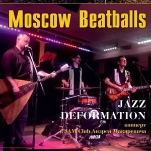 Moscow Beatballs: Jazz Deformation