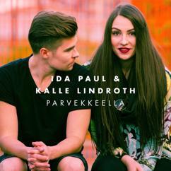Ida Paul & Kalle Lindroth, Ida Paul, Kalle Lindroth: Parvekkeella