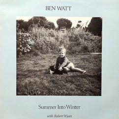 Ben Watt: Summer into Winter