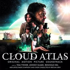 Tom Tykwer: The Cloud Atlas Sextet for Orchestra