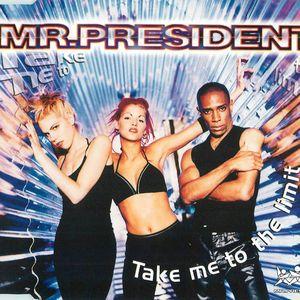 Mr. President: Take Me to the Limit (Radio Version)
