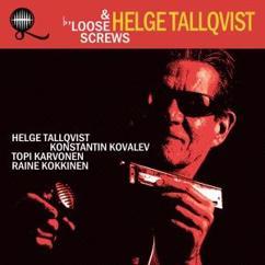 Helge Tallqvist & Loose Screws: Loose Screws - EP