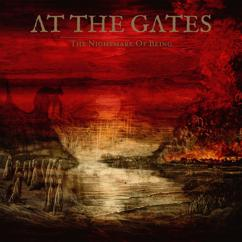 At The Gates: The Nightmare Of Being