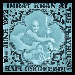 Imrat Khan: Imrat Khan at the Playhouse recorded. Live 19th June 1972