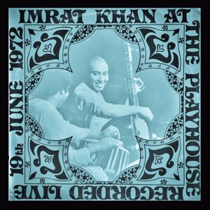 Imrat Khan: Imrat Khan at the Playhouse recorded. Live 19th June 1972