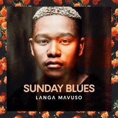 Langa Mavuso: Sunday Blues