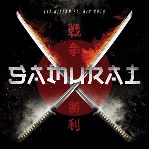 LIT Killah: Samurai (feat. Big Soto)