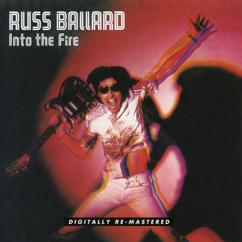 Russ Ballard, The Barnet Dogs: Into The Fire