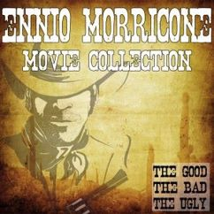 Various Artists: Ennio Morricone Movie Collection (The Good, the Bad, the Ugly)