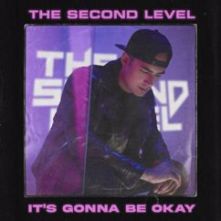 The Second Level: It's Gonna Be Okay