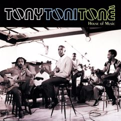 Tony! Toni! Toné!: Til Last Summer (Album Version)