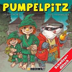 Simu Fankhauser: Pumpelpitz, dr Waldkobold
