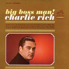 Charlie Rich: Big Boss Man