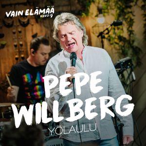 Pepe Willberg: Yölaulu (Vain elämää kausi 9)