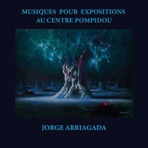 Jorge Arriagada: Musiques pour expositions au Centre Pompidou