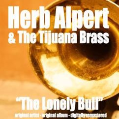 Herb Alpert & The Tijuana Brass: The Lonely Bull