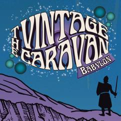 The Vintage Caravan: Babylon