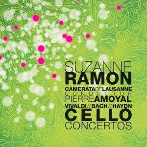 Suzanne Ramon, Camerata de Lausanne & Pierre Amoyal: Vivaldi / Bach / Haydn: Cello Concertos