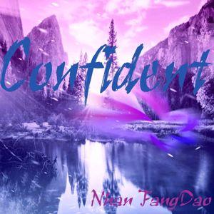 Nhan FangDao: Confident
