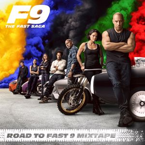 Various Artists: Road To Fast 9 Mixtape