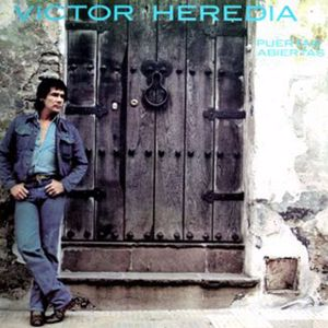 Victor Heredia: Puertas Abiertas