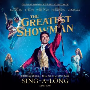 """The Greatest Showman Ensemble: From Now On (From """"The Greatest Showman"""")"""
