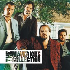 The Mavericks: Dance The Night Away
