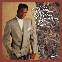 Bobby Brown: Don't Be Cruel (Expanded)