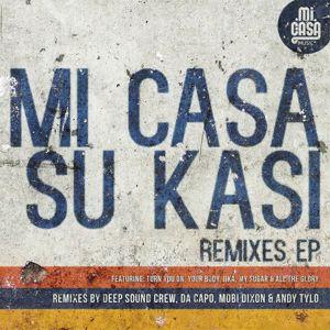 Mi Casa: Su Kasi (Remixes - EP)
