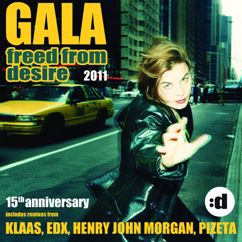 Gala: Freed From Desire 2011 (15th Anniversary)