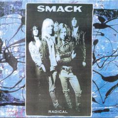 Smack: Radical