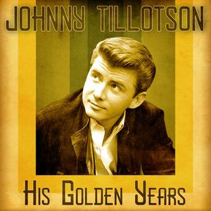 Johnny Tillotson: It Keeps Right on A-Hurtin' (Remastered)