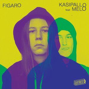 Figaro, MELO: Kasipallo (feat. MELO)